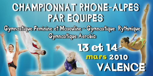 Championnat régional -Valence 13/14 Mars - Gymnastique artistique, rythmique, aérobic, teamgym - Les résultats
