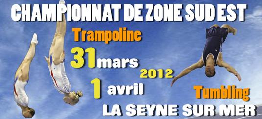 Championnat de Zone Sud-Est Trampoline - Tumbling - La Seyne sur Mer - 31 Mars et 01 Avril 2012- Les résultats